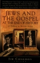 Jews and the Gospel at the end of history A tribute to Moishe Rosen
